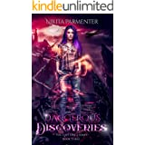 Dangerous Discoveries (The Lost One's Book 3) (The Lost One's)
