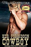 Her Forbidden Cowboy (Cowboys After Dark Book 12)