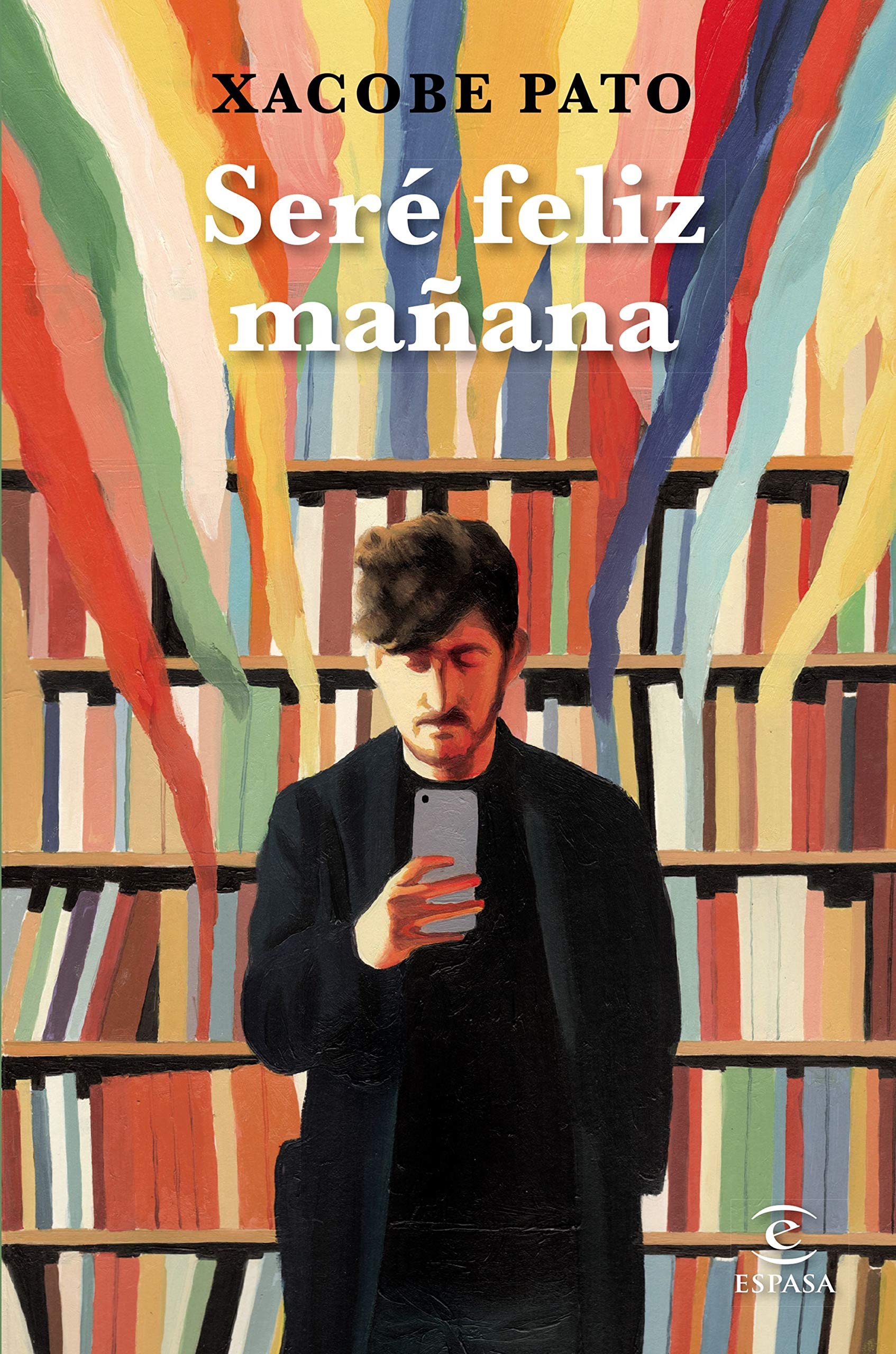 entrevista xacobe pato sere feliz mañana instagram libro comprar libreria coronavirus futuro