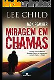 Miragem em chamas - Jack Reacher