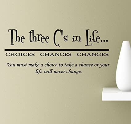 Amazoncom The Three Cs In Life Choices Chances Changes You Must