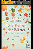 Das Treiben der Blätter (German Edition)