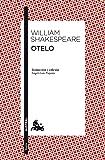 Otelo: Traducción y edición de Ángel-Luis Pujante (Teatro)