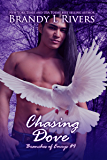 Chasing Dove (Branches of Emrys Book 4)