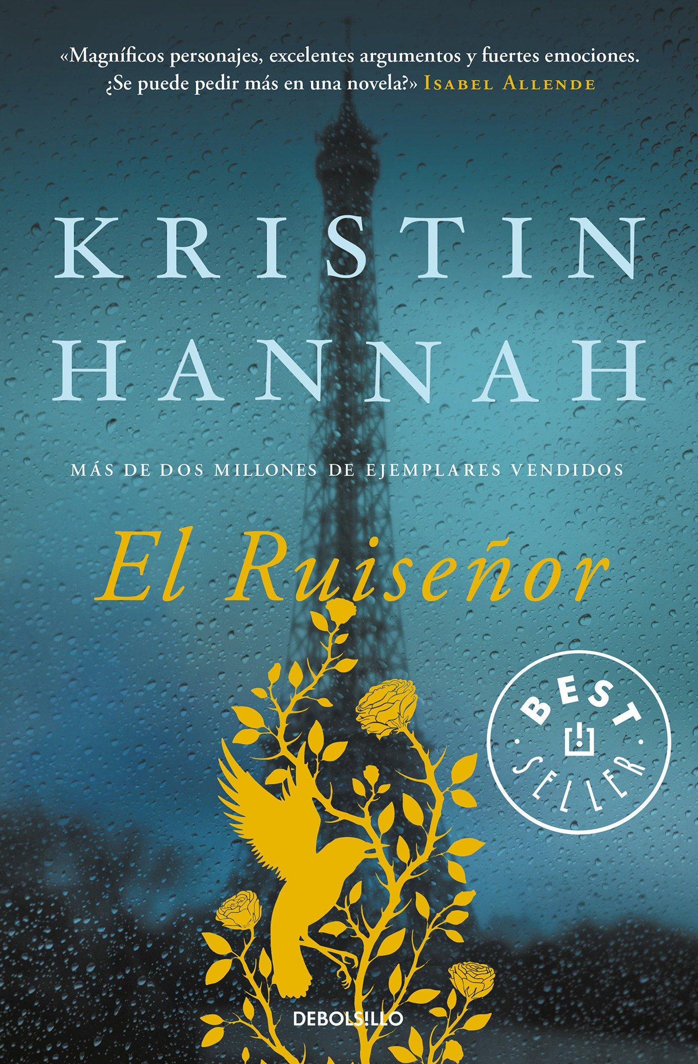 El Ruiseñor (BEST SELLER) Tapa blanda – 2 feb 2017 Kristin Hannah DEBOLSILLO 8466338403 Civilians in war