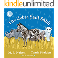 The Zebra Said Shhh (Xist Children's Books)