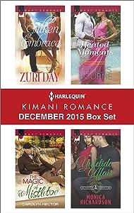 Harlequin Kimani Romance December 2015 Box Set: Silken Embrace\The Magic of Mistletoe\Heated Moments\A Yuletide Affair