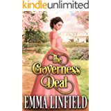 The Governess Deal: A Historical Regency Romance Novel