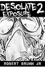 Desolate 2 - Exposure Kindle Edition