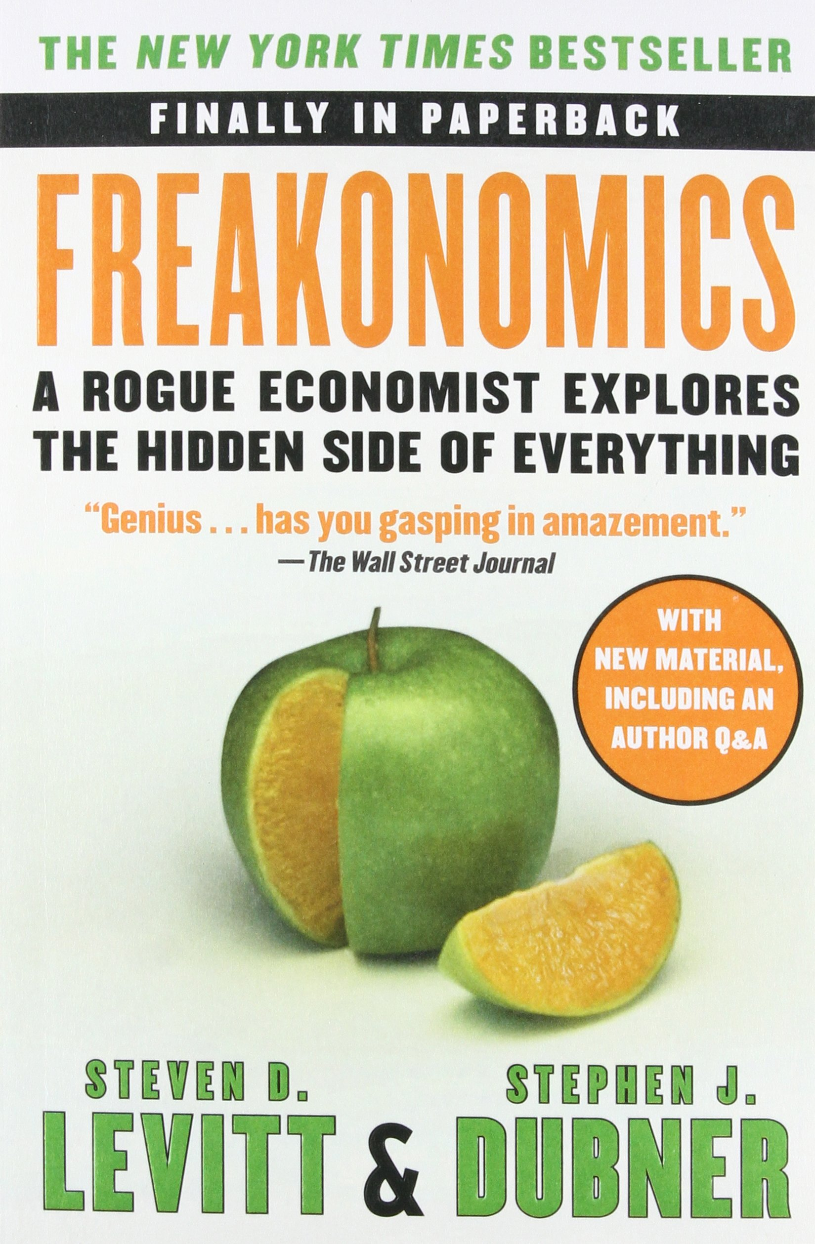 Buy Freakonomics: A Rogue Economist Explores the Hidden Side of Everything  Book Online at Low Prices in India | Freakonomics: A Rogue Economist  Explores the ...