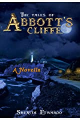 Novella: The Tales of Abbot's Cliffe Kindle Edition