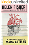 Helen Fisher: The Kindle Singles Interview (Kindle Single)
