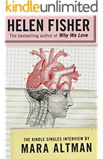 Why we love the nature and chemistry of romantic love kindle helen fisher the kindle singles interview kindle single fandeluxe Images