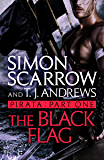 Pirata: The Black Flag: Part one of the Roman Pirata series