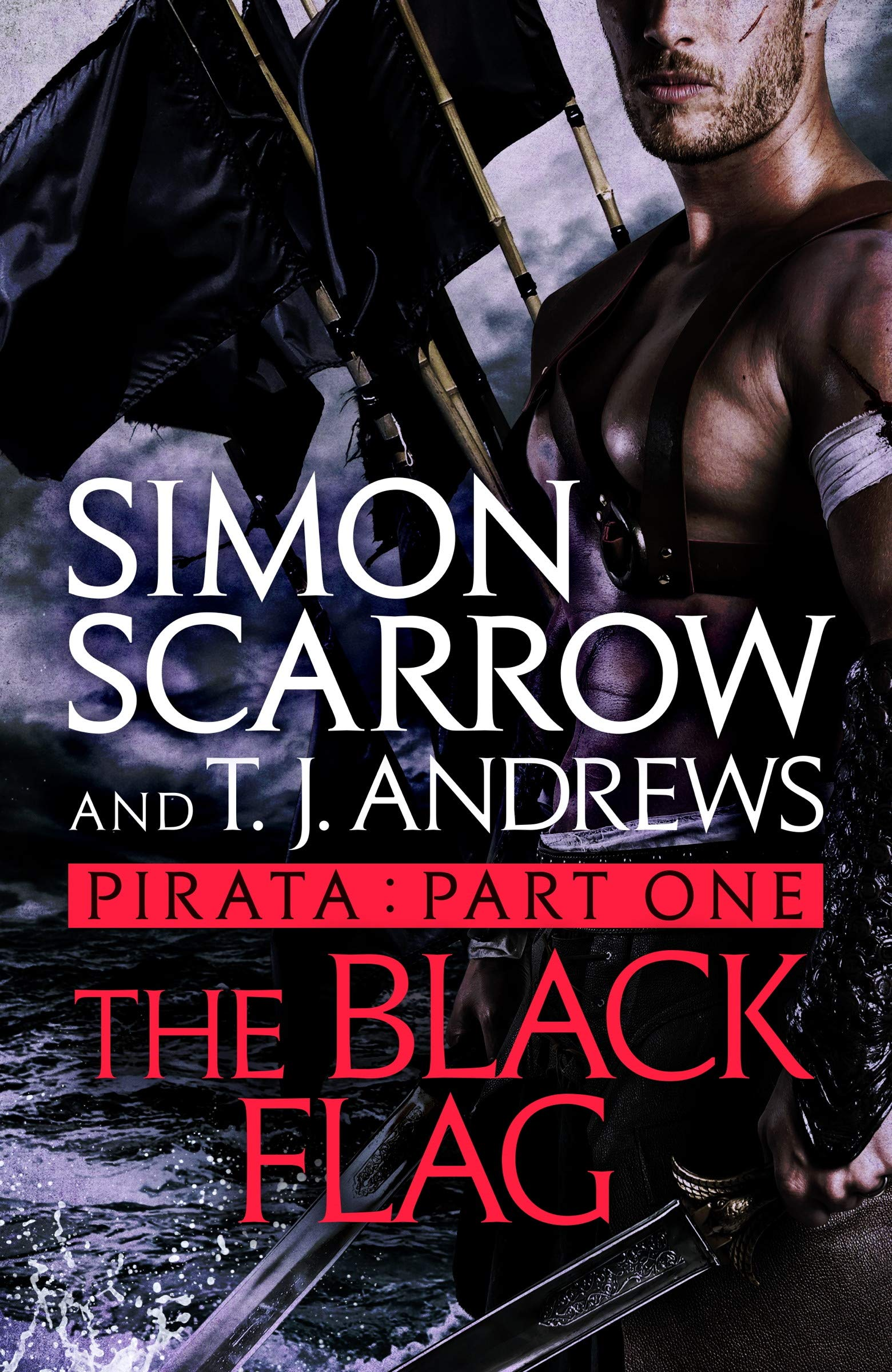Pirata: The Black Flag: Part one of the Roman Pirata series por Simon Scarrow
