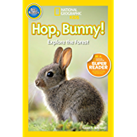 National Geographic Readers: Hop, Bunny!: Explore the Forest