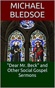 Dear Mr. Beck and Other Social Gospel Sermons