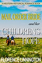 Mail Order Bride And Her Children's Hope (A Western Historical Romance Book) Kindle Edition