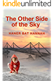 The Other Side of the Sky : A Novel
