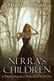 Nerra's Children: a Dragonhall chronicles story