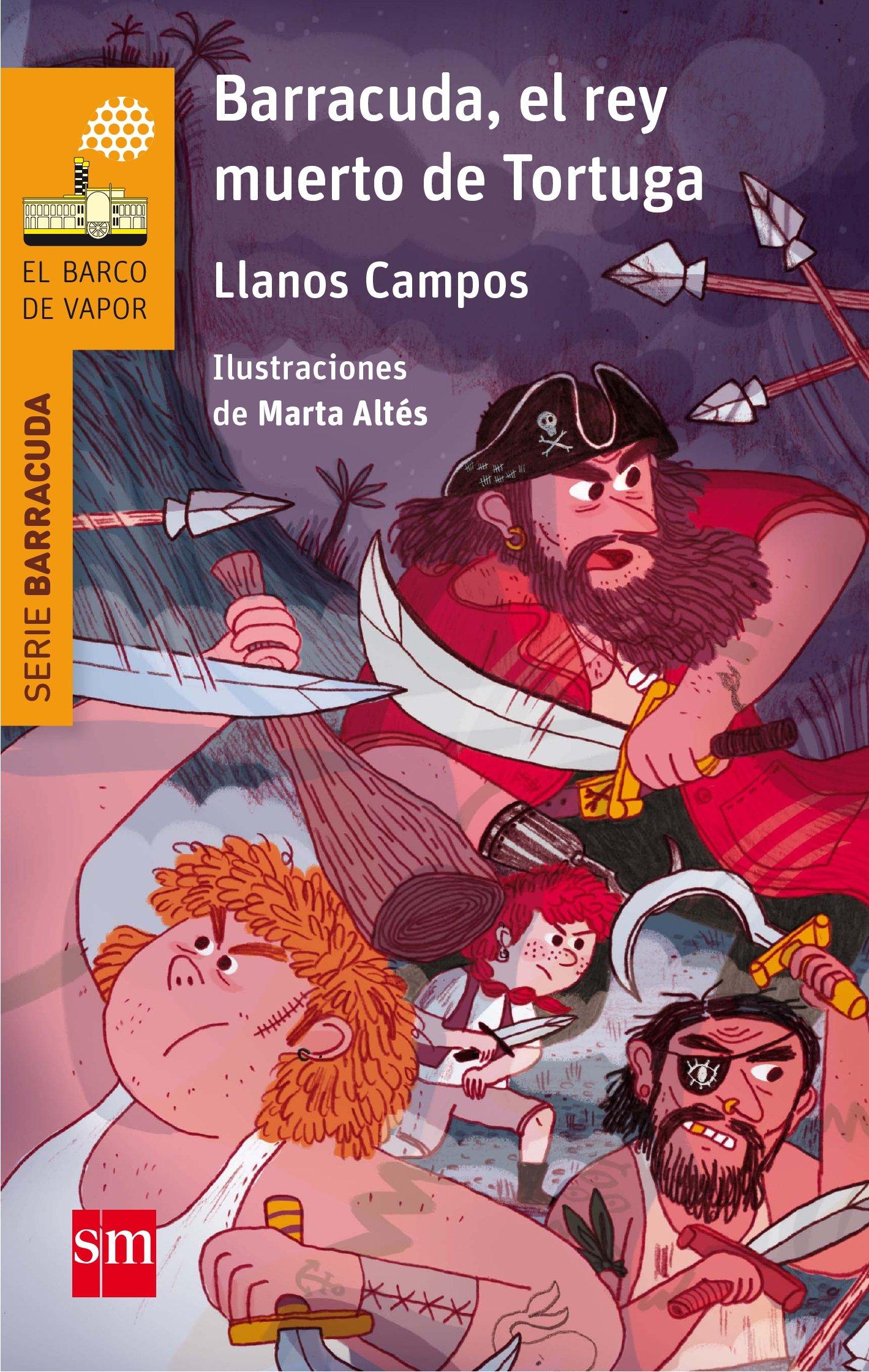 Barracuda, el rey muerto de Tortuga El Barco de Vapor Naranja: Amazon.es:  Llanos Campos Martínez, Marta Altés García: Libros