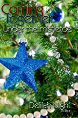 Coming Together: Under the Mistletoe Kindle Edition