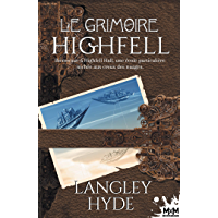 Le Grimoire Highfell (MM)