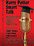 Harry Potter Smart Talk (English Edition)