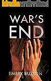 War's End (Tales of an Inconvenient War Book 5)