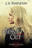 The Deepest Cut (The MacKinnon Curse Book 1)