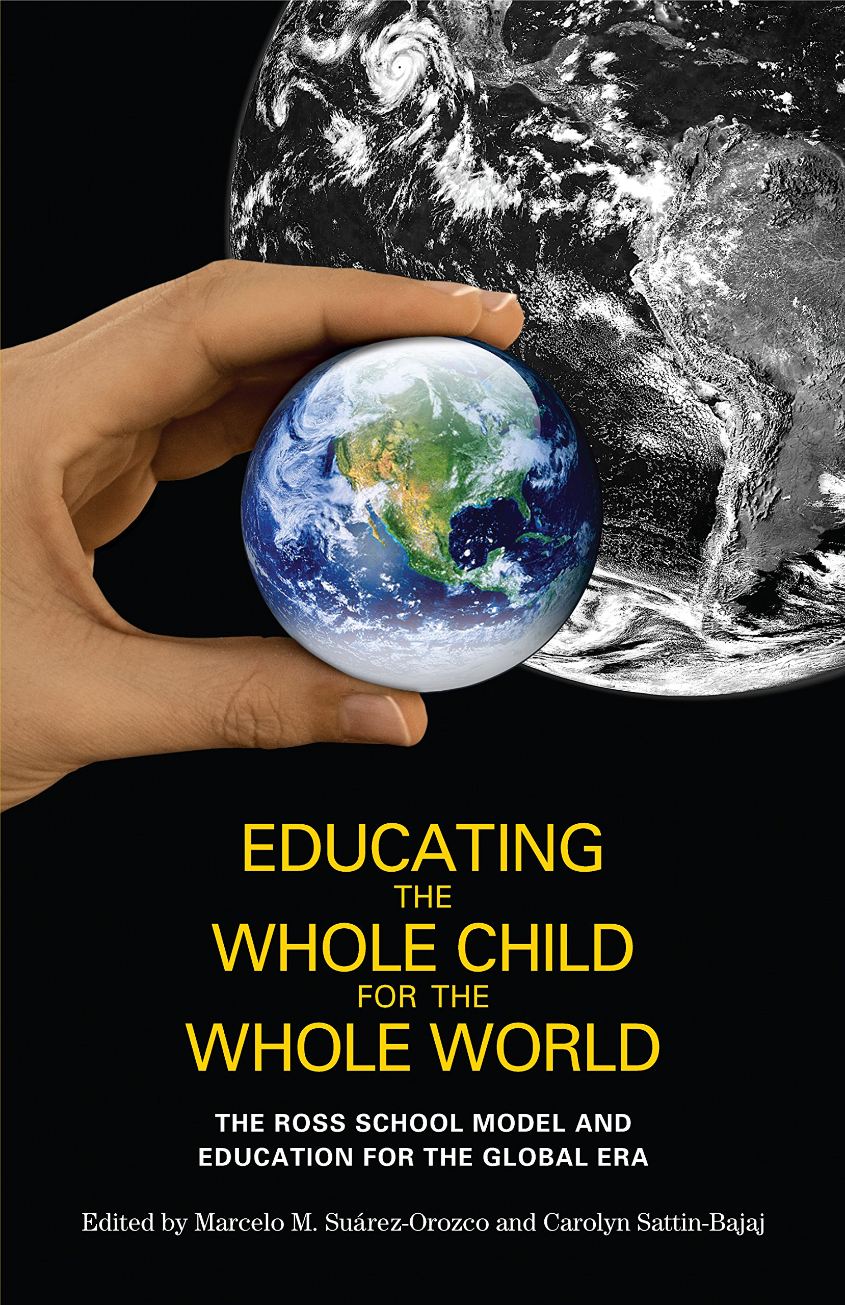 Download Educating the Whole Child for the Whole World: The Ross School Model and Education for the Global Era PDF