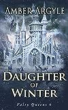 Daughter of Winter (Fairy Queens Book 6)