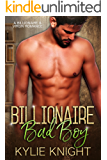 Billionaire Bad Boy: A Billionaire and Virgin Romance