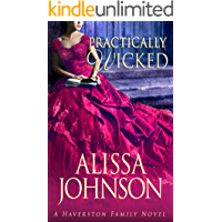 Practically Wicked (Haverston Family Trilogy Book 3)