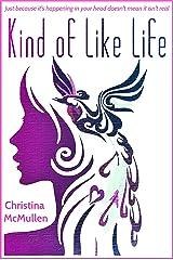 Kind of Like Life Kindle Edition