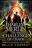 Harley Merlin 8: Harley Merlin and the Challenge of Chaos (English Edition)