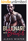 Billionaire With Benefits (Make Her Mine Series)