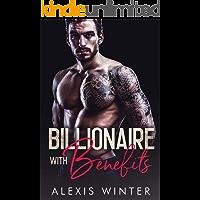Billionaire With Benefits (Make Her Mine Book 2)