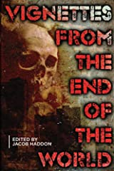 Vignettes from the End of the World (QuickLII Book 2) Kindle Edition