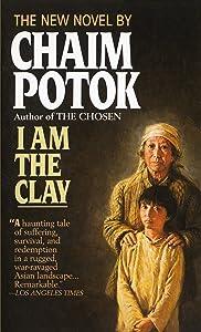 I Am the Clay: A Novel