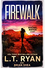 Firewalk (Rachel Hatch Book 5) Kindle Edition