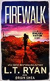 Firewalk (Rachel Hatch Book 5)