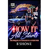 B'Shone: How It All Starts (Tangled In A Lover's Web Book 2)