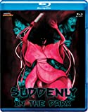 Suddenly In The Dark (Blu-ray)