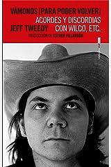 Vámonos [para poder volver]: Acordes y discordias con Wilco, etc. Edición Kindle