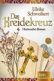 Das Kreidekreuz: Historischer Roman