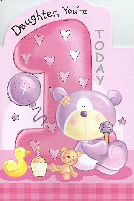 Daughter Youre 1 Today Happy 1st Birthday card Amazoncouk – Happy 1st Birthday Card