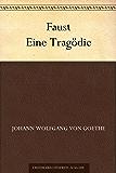 Faust Eine Tragödie (German Edition)