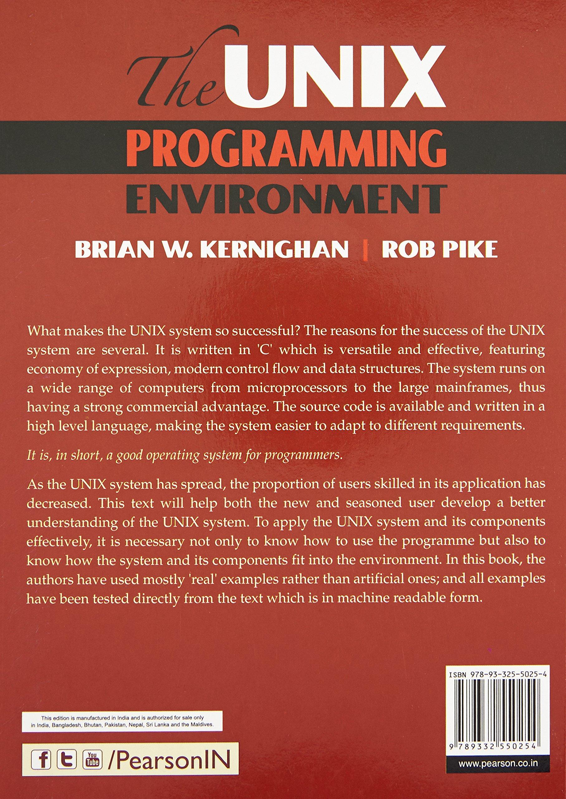 The UNIX Programming Environment: Kernighan & Pike: 9789332550254:  Amazon.com: Books