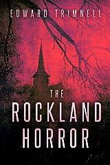The Rockland Horror ('The Rockland Horror' saga Book 1) Kindle Edition